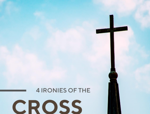 4 Ironies of the Cross